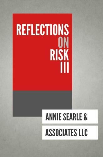 Reflections on Risk III (Volume 3)