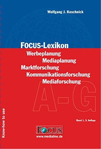 Focus-Lexikon - Set: Werbeplanung - Mediaplanung. Marktforschung - Kommunikationsforschung - Mediaforschung