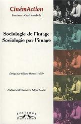 CinémAction, N° 147 : Sociologie de l'image, sociologie par l'image