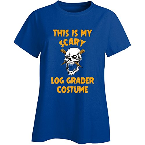 Log Lady Costume (This Is My Scary Log Grader Costume Halloween Gift - Ladies T-shirt)