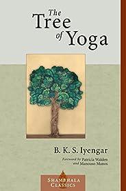 The Tree of Yoga (Shambhala Classics)