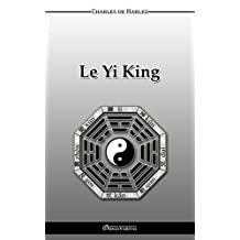 Le Yi-King (French Edition)