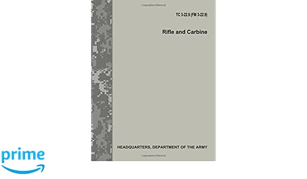 rifle and carbine tc 3 229 fm 3 229 department of the army 9781977787033 amazoncom books
