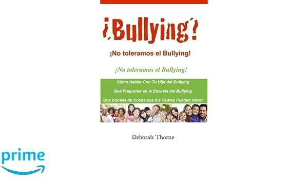 Bullying? No toleramos el Bullying!: Hay algo que los padres ...