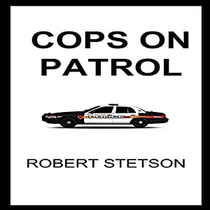 Cops on Patrol Audiobook