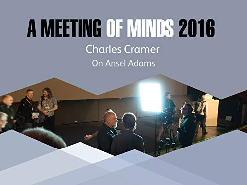 - Charles Cramer talks about Ansel Adams