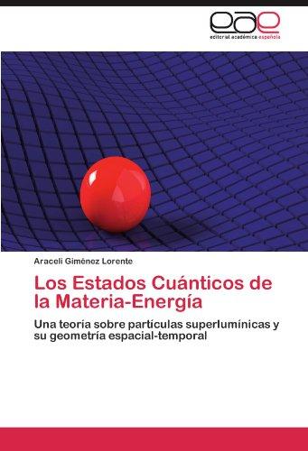 Descargar Libro Los Estados Cuanticos De La Materia-energia Araceli Gim Nez Lorente