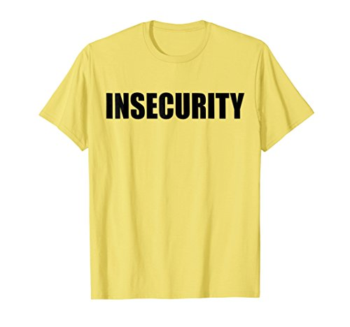 Insecurity Security Guard T Shirt Front Only Yellow Joke Tee (T-shirts Yellow Only Front)