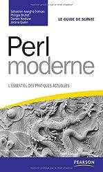 Perl moderne: L'essentiel des pratiques actuelles