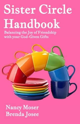 ok: Balancing the Joy of Friendship with Your God-GIven Gifts (Sister Circle Series) (Volume 5) ()