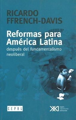 Reformas para America Latina (Spanish Edition) - Ricardo Ffrench-Davis