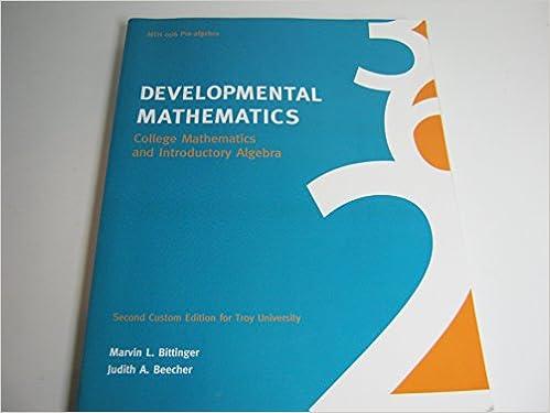 Developmental Mathematics: Marvin L. Bittinger; Judith A. Beecher ...