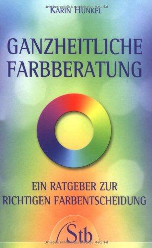 ganzheitliche-farbberatung-ein-ratgeber-zur-richtigen-farbentscheidung