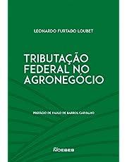 Tributação Federal no Agronegócio
