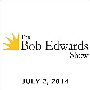 The Bob Edwards Show, Boris Fishman, July 2, 2014 Radio/TV Program