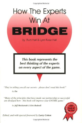How the Experts Win at Bridge (Hall Rose)