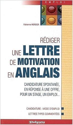 Rédiger Une Lettre De Motivation En Anglais Candidature