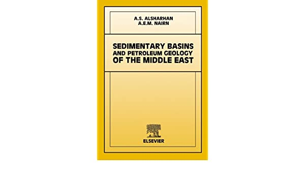 Sedimentary basins and petroleum geology of the middle east sedimentary basins and petroleum geology of the middle east a e m nairn a s alsharhan ebook amazon fandeluxe Images