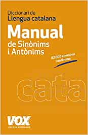 Diccionari Manual de Sinònims i Antònims de la Llengua Catalana Vox - Lengua Catalana - Diccionarios Generales: Amazon.es: Aa.Vv.: Libros