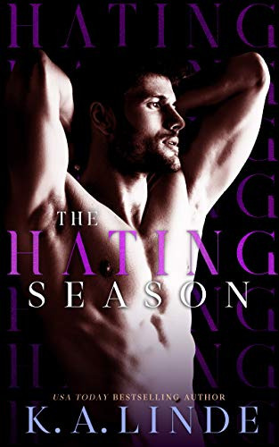 The Hating Season: An Enemies-to-Lovers Romance by [Linde, K.A.]