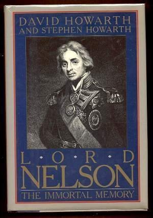 Lord Nelson: The Immortal Memory