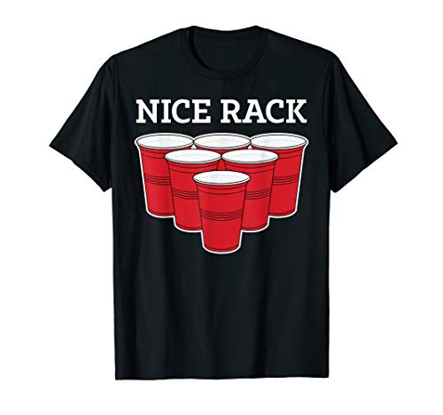 Funny Beer Pong Shirt College Party Drinking Tee Nice Rack ()