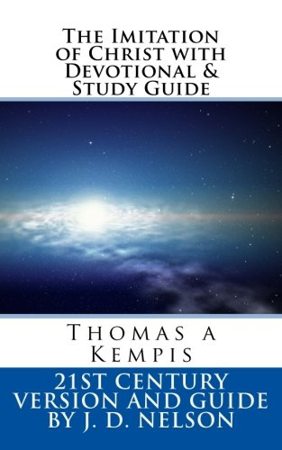 (The Imitation of Christ with Devotional & Study Guide: Thomas a Kempis)