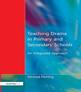 Is Drama a Valid Pedagogical Method to Use for Teaching? Essay