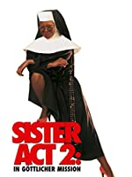 Filmcover Sister Act 2 - In göttlicher Mission