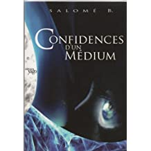 Confidences d'un Médium (French Edition)