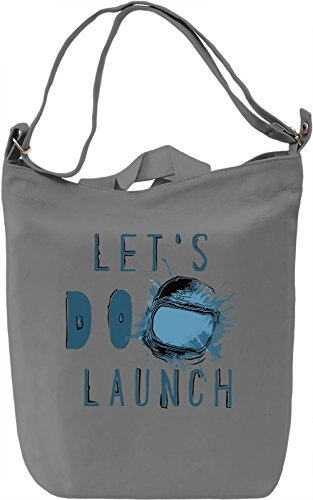 Let's Do Launch Borsa Giornaliera Canvas Canvas Day Bag| 100% Premium Cotton Canvas| DTG Printing|
