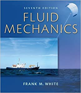 Fluid Mechanics by White, Frank 7th Edition
