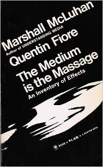 The Medium is the Massage: An Inventory of Effects, McLuhan, Marshall; Fiore, Quentin