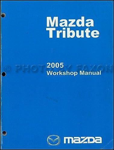 2005 mazda tribute repair shop manual original mazda amazon com books rh amazon com mazda tribute workshop manual pdf 2002 mazda tribute service manual pdf