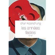 ANNÉES FASTES (LES)