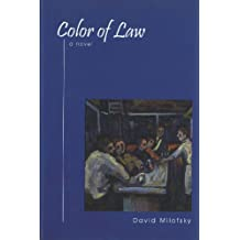 Color of Law: A Novel