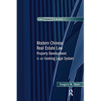 Modern Chinese Real Estate Law: Property Development in an Evolving Legal System (Law, Property and Society) (English Edition)
