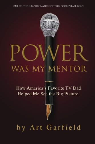 Power was my mentor.: How America's favorite TV dad showed me the big picture! pdf