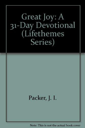 Great Joy: A 31-Day Devotional (Lifethemes Series)
