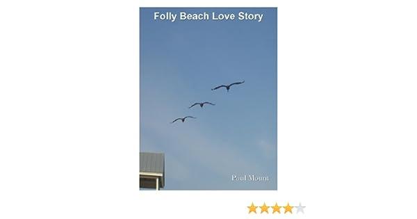 Amazon Folly Beach Love Story Ebook Paul Mount Kindle Store