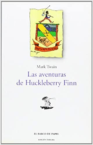 """Pdf book downloader descarga gratuita Las aventuras de Huckleberry Finn (Clásicos Juveniles """"Barco de Papel"""") PDF"""