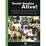 Social Studies Alive!: Engaging Diverse Learners in the Elementary Classroom, Bert Bower, Jim Lobdell, 1583710108