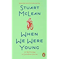 When We Were Young: A Collection Of Canadian Stories