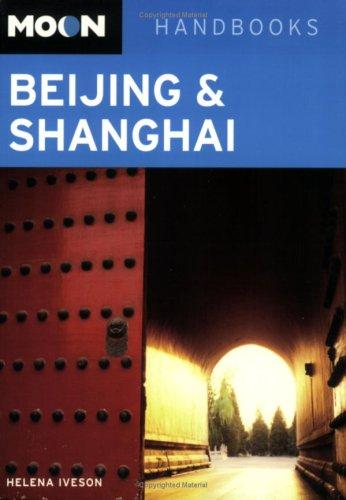 Moon Beijing and Shanghai (Moon Handbooks) ebook