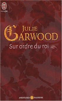 Sur ordre du roi par Garwood