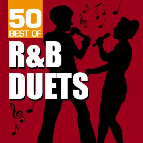 50 Best of R&B Duets (The Best R&b Artists)