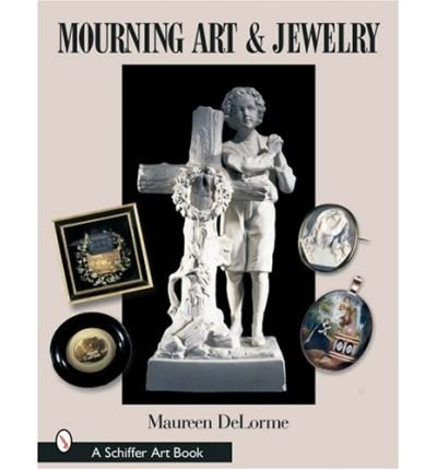 Mourning Art & Jewelry (Schiffer Art Books) (Hardback) - Common
