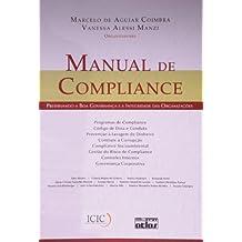 Manual de Compliance. Preservando a Boa Governança e a Integridade das Organizações