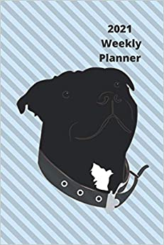2021 Weekly Planner: Staffordshire Bull Terrier: 2021 Planner with Day to Week View: Weekly To Do List and Priorities Space: Cheerful Staffie Cover: Handy 6x9 inch Size