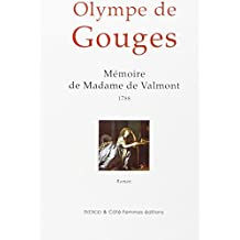 Mémoire de Madame de Valmont, 1788 : roman